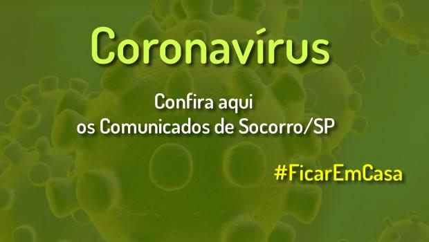 Comunicados e Descretos – Coronavirus em Socorro/SP